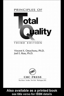 Principles of Total Quality - Vincent K. Omachonu, Joel E. Ross