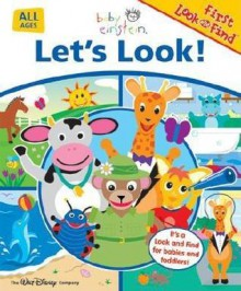 Baby Einstein: Let's Look (First Look and Find) - Michael P. Fertig, Dean Kleven, Nadeem Zaidi