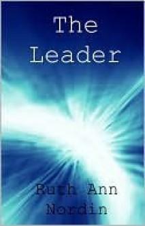 The Leader - Ruth Ann Nordin