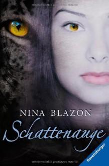 Schattenauge - Nina Blazon