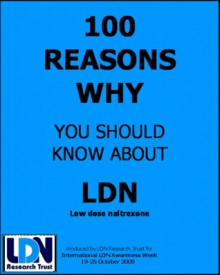 100 Reasons why you should know about LDN - Cris Kerr, Linda Elsegood