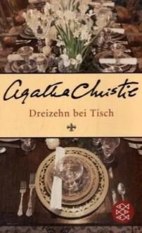 Dreizehn bei Tisch - Otto A. van Bebber, Agatha Christie