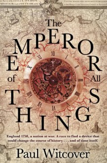 The Emperor of all Things - Paul Witcover