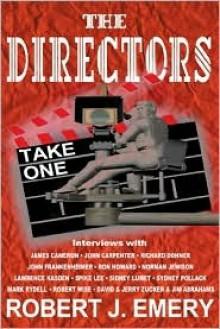 The Directors: Take One - Robert J. Emery
