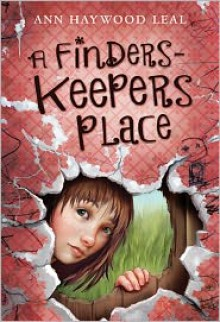 A Finders-Keepers Place - Ann Haywood Leal