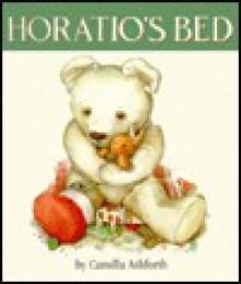 Horatio's Bed - Camilla Ashforth