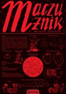 Maczużnik - Daniel Gutowski, Michał Rzecznik