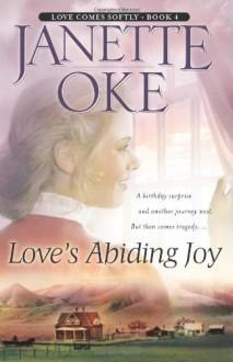 Love's Abiding Joy - Janette Oke