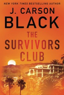 The Survivors Club - J. Carson Black