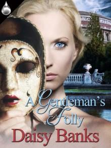 A Gentleman's Folly - Daisy Banks