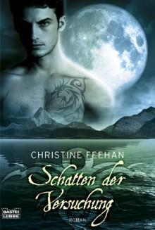 Schatten Der Versuchung (Dark #16) - Christine Feehan, Britta Evert