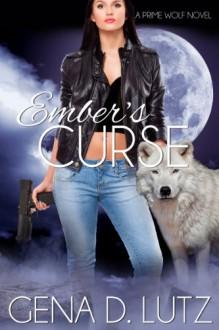 Ember's Curse - Gena D. Lutz