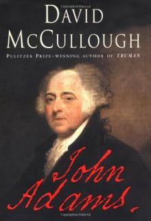John Adams - David McCullough