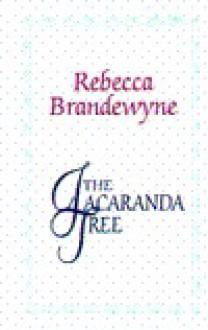 The Jacaranda Tree - Rebecca Brandewyne