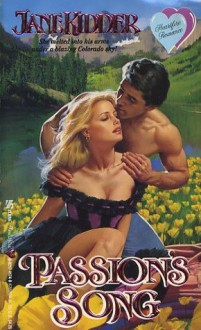 Passion's Song - Jane Kidder