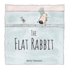 The Flat Rabbit - Barour Oskarsson