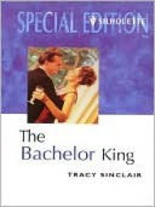 Bachelor King - Tracy Sinclair