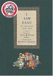 I Saw Esau: The Schoolchild's Pocket Book - Iona Opie, Peter Opie, Maurice Sendak