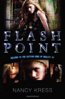 Flash Point - Nancy Kress