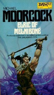Elric of Melniboné - Michael Moorcock