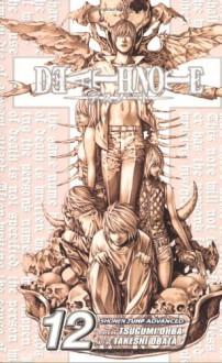 Death Note, Vol. 12 - 'Tsugumi Ohba', 'Taskeshi Obata'