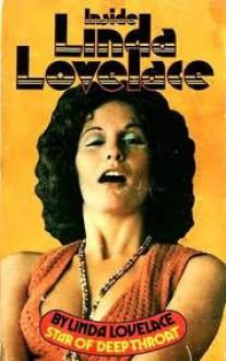 Inside Linda Lovelace - Linda Lovelace