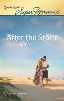 After the Storm - Amy Knupp