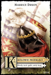 Kiedy król gubi swój kraj - Maurice Druon