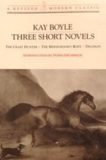 Three Short Novels - Kay Boyle