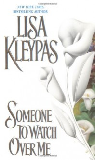 Someone to Watch Over Me - Lisa Kleypas