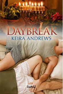 Daybreak - Keira Andrews