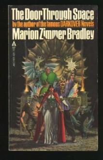The Door Through Space - Marion Zimmer Bradley