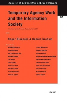 Temporary Agency Work and the Information Society - Roger Blanpain