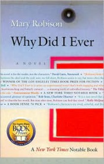 Why Did I Ever - Mary Robison