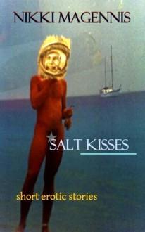 Salt Kisses - Nikki Magennis