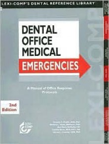 Dental Office Medical Emergencies: A Manual of Office Response Protocols (Spiral) - Timothy F. Meiller, Cynthia Biron, Ann Marie McMullin