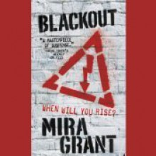 Blackout - Michael Goldstrom, Mira Grant, Paula Christensen