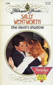 The Devil's Shadow (Harlequin Presents, #1220) - Sally Wentworth