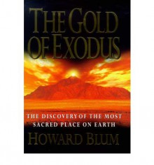 The Gold of Exodus - Howard Blum