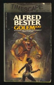 Golem 100 - Alfred Bester