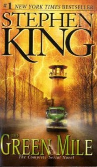 The Green Mile - Mark Geyer, Stephen King