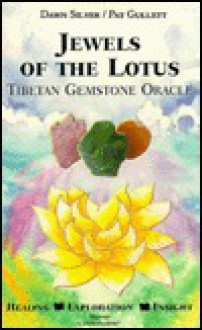 Jewels of the Lotus: Tibetan Gemstone Oracle [With 45 Color Tarot] - Dawn Silver, Pat Gullett