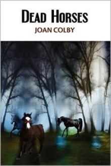 Dead Horses - Joan Colby