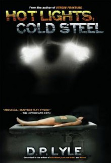Hot Lights, Cold Steel: Book Two in the Dub Walker Series - Douglas P. Lyle