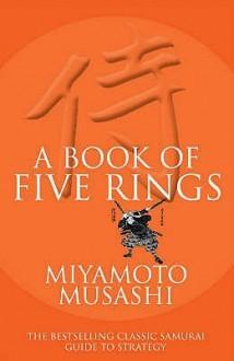 The Book of Five Rings - Miyamoto Musashi, Victor Harris