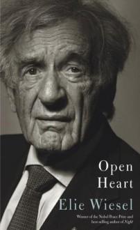 Open Heart - Elie Wiesel