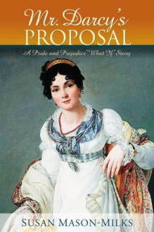 Mr. Darcy's Proposal - Susan Mason-Milks