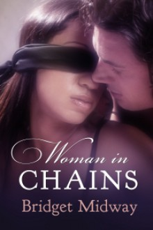 Woman in Chains - Bridget Midway