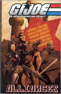 G.I. Joe Volume 4: Alliances - Josh Blaylock, Mike Zeck, Brandon Badeaux