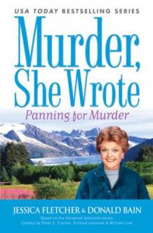 Panning For Murder - Donald Bain,Jessica Fletcher